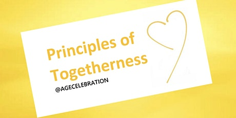 Principles of Togetherness:  The most natural way to grow your business tickets