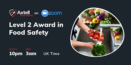 Level 2 Award in Food Safety in Catering  -  10pm start time tickets