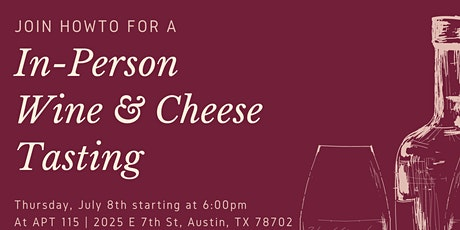 HOWTO Virtual Wine & Cheese Tasting tickets