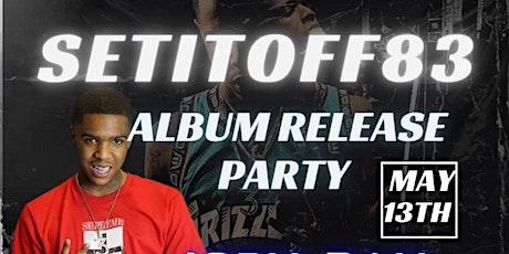 "Setitoff83  "" Da Old Me"" Album Release Party RM tickets"