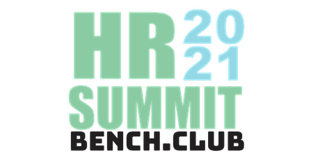 BenchClub HR Summit 2021 LA (R)EVOLUCIÓN DE HR boletos