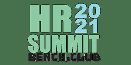 BenchClub HR Summit 2021 LA (R)EVOLUCIÓN DE HR ingressos