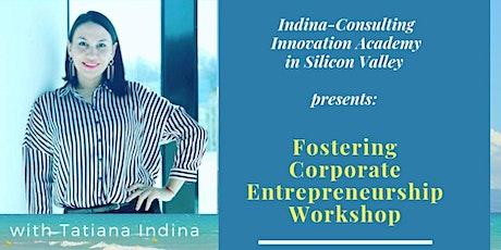 Fostering Corporate Entrepreneurship Online Workshop with Tatiana Indina Tickets