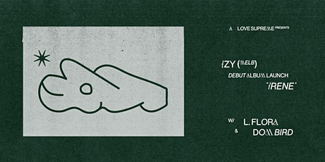 A Love Supreme presents... IZY debut album launch with L. Flora & Dom Bird tickets