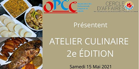 ATELIER CULINAIRE 2e ÉDITION billets