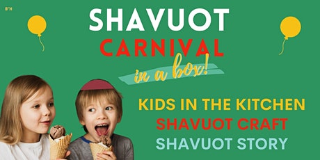 Shavuot Carnival - In a Box! tickets
