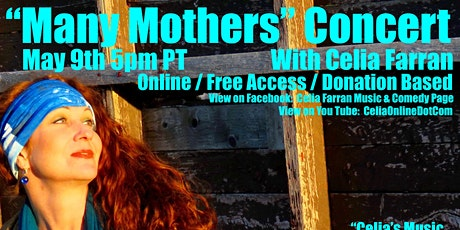 "Donation Based Online ""Many Mothers"" Concert With Celia Farran tickets"