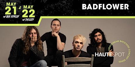 Badflower - Night 1 - w/ BLK ODYSSY - Backyard Concert Series tickets
