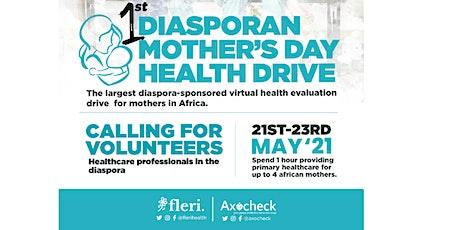 1st Ghana/ Nigeria Diaspora Health Drive - Call for Healthcare Volunteers tickets