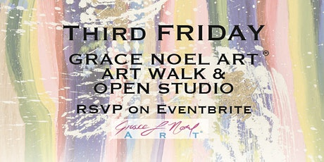 Third Friday: ART WALK AND OPEN STUDIO | Grace Noel Art tickets