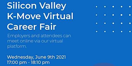 실리콘밸리K-MOVE 기술인력 커리어페어 (Silicon Valley K-Move Virtual Career Fair) tickets