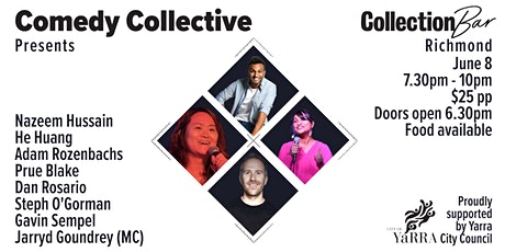 Comedy Collective Presents - June 8 @ the Collection Bar tickets