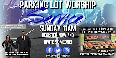 House of Victory Fredericksburg Parking Lot Worship Service tickets