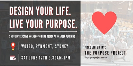 Design Your Life and Career With Purpose tickets