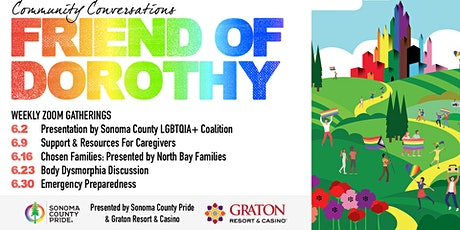 "Sonoma County Pride's ""Friends of Dorothy"" Community Conversations tickets"