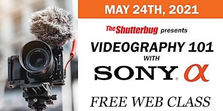 Videography 101 with Sony Alpha tickets