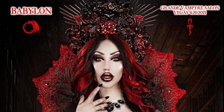 Babylon - Grande Vampyre Salon (Private in person VEGAS) tickets