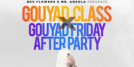 GOUYAD FRIDAY PARTY FT DJ AGGY tickets