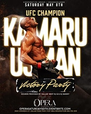 Kamaru Usman Victory Party This Saturday at Opera tickets