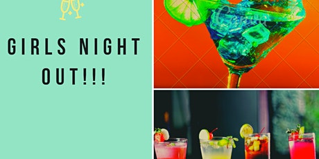 GIRLS NIGHT OUT!!! tickets