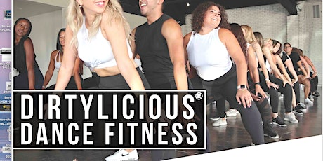 FREE  Dirtylicious® Dance Fitness Class tickets
