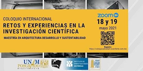 Coloquio internacional: Retos y experiencias en la investigación científica entradas