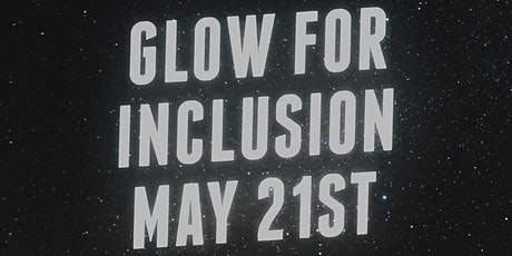 Glow for Inclusion tickets