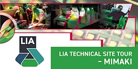 LIA Technical Site Tour - Mimaki tickets