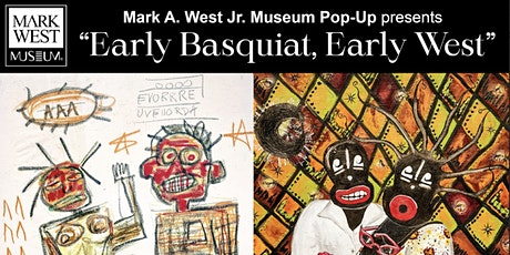 """Early Basquiat, Early West"" Opening Reception tickets"