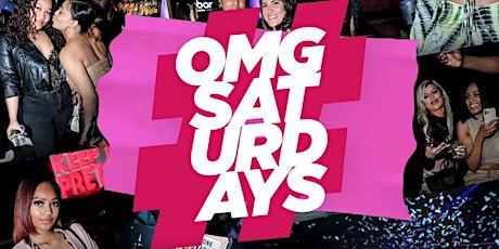 OMG Saturdays tickets