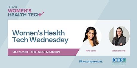 Women's Health Tech Wednesdays | Sarah Emond, ICER tickets