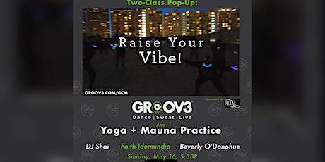 GROOV3 + DJ + Yoga:  DTLA 2-Class Pop-up -- 5/16/21 tickets