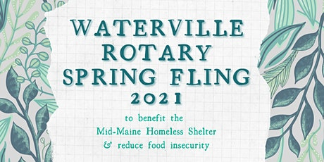 Waterville Rotary Spring Fling 2021 Online Live Auction tickets