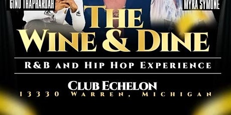 The Wine & Dine- R&B Experience tickets