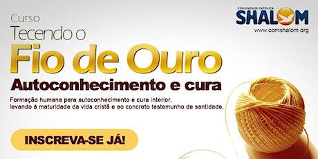 CURSO TECENDO O FIO DE OURO - ONLINE - MÓDULO II ingressos