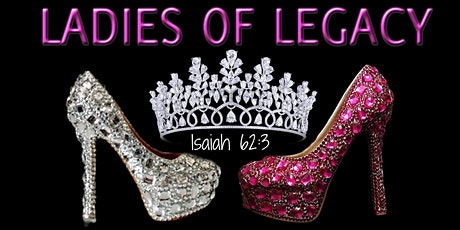 LADIES OF LEGACY tickets