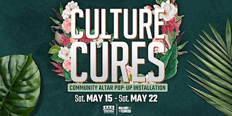 Culture Cures/ Cultura Cura tickets
