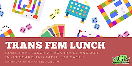 Trans Fem Lunch May tickets