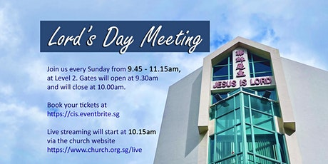 9 MAY 2021 -  Lord's Day Meeting tickets