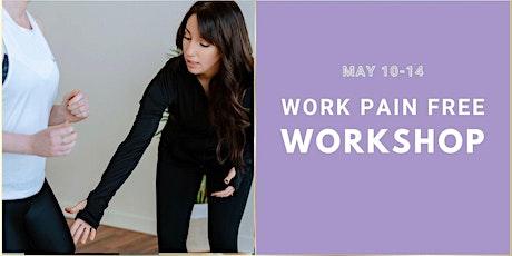 Work Pain Free Workshop tickets