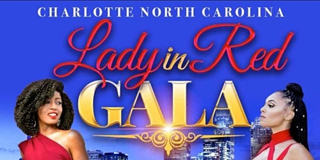 LADY IN RED GALA...CHARLOTTE EDITION tickets