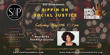 BSF Breakdowns: Sippin' on Social Justice tickets
