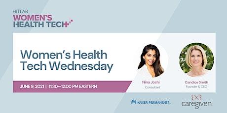 Women's Health Tech Wednesdays | Candice Smith, Caregiven tickets