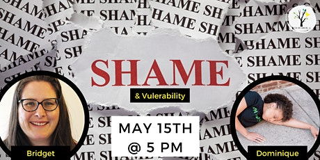 Shame and Vulnerability tickets