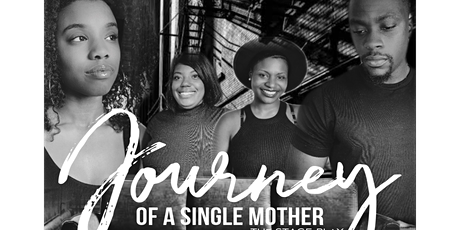 """Stage Play """" Journey of a Single Mother"""" in Atlanta tickets"""