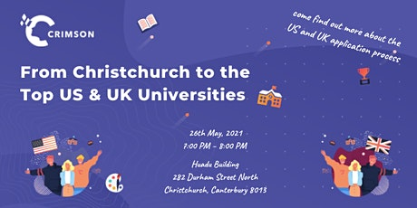 From Christchurch to the Top US & UK Universities - English Session tickets
