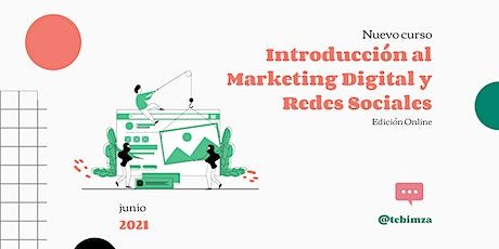 Curso Introducción al Marketing Digital y Redes Sociales | Edición Online boletos