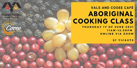VALS Aboriginal Cooking Class tickets