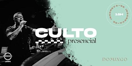 CULTO PRESENCIAL | DOMINGO  - 09.05.21 ingressos