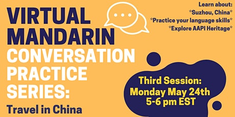 Virtual Mandarin Chinese Conversation Practice Series: Travel in China #3 tickets
